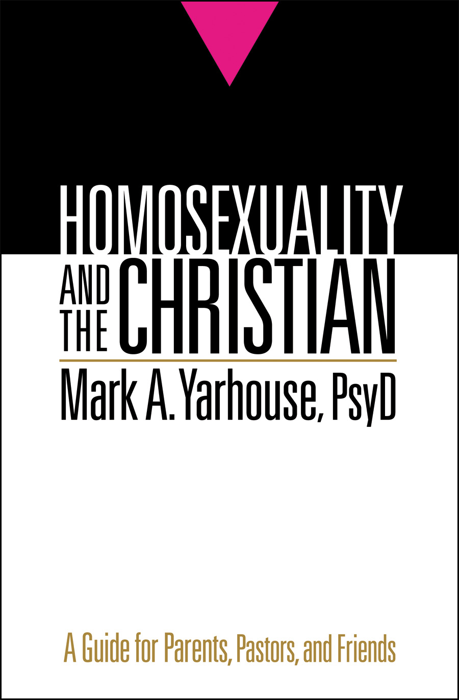 ... Christians struggling with same-sex attraction often suffer silently.